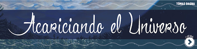 http://www.hechosdesuenos.com/2016/03/acariciando-el-universo.html