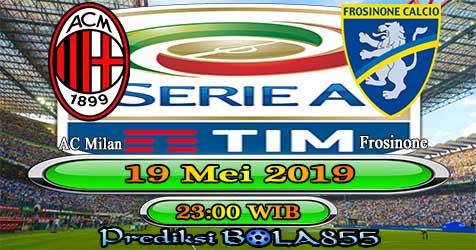 Prediksi Bola855 AC Milan vs Frosinone 19 Mei 2019