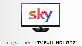 "TV LED LG 22"" Full HD in regalo con sky"