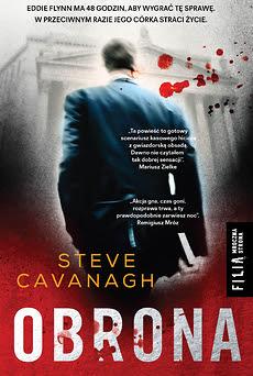 """""""Obrona"""" Steve Cavanagh PRZEDPREMIEROWO"""