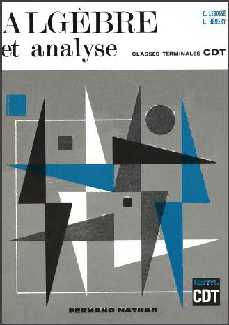 Livre : Algebre et analyse - classes terminales cdt