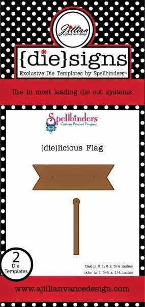 http://stores.ajillianvancedesign.com/die-licious-flag-banner-and-pole-die-set/