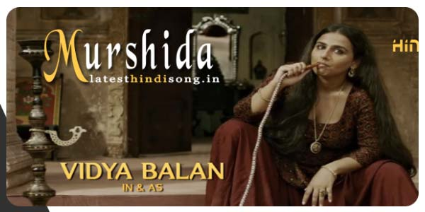Murshida-Hindi-Song-Lyrics-Begum-Jaan