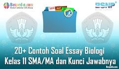 Lengkap - 20+ Contoh Soal Essay Biologi Kelas 11 SMA/MA dan Kunci Jawabnya Terbaru