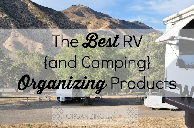The BEST RV {and Camping} Organizing Products :: OrganizingMadeFun.com
