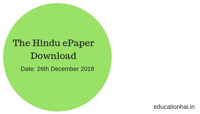 The Hindu ePaper Download 26th December 2018