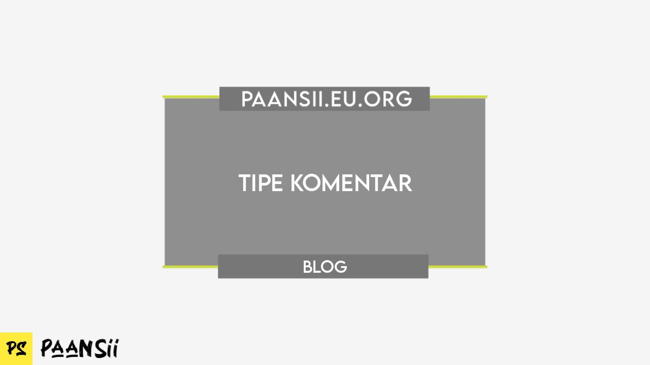 Tipe Komentar Blog