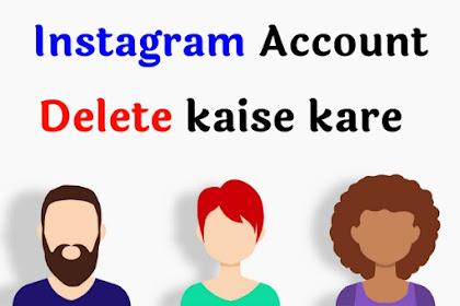 Instagram Account Permanent Delete Kaise kare?
