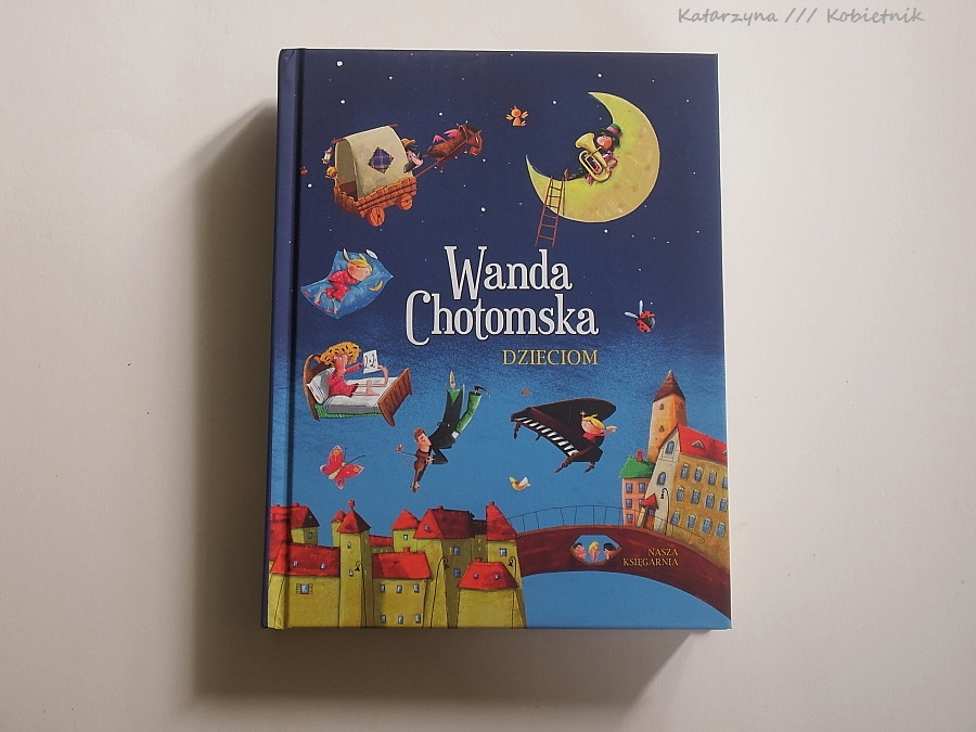 Wanda Chotomska Dzieciom Na Poprawę Humoru Duża Porcja