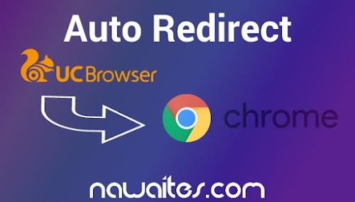 Script Anti UC Browser Auto Redirect Ke Chrome