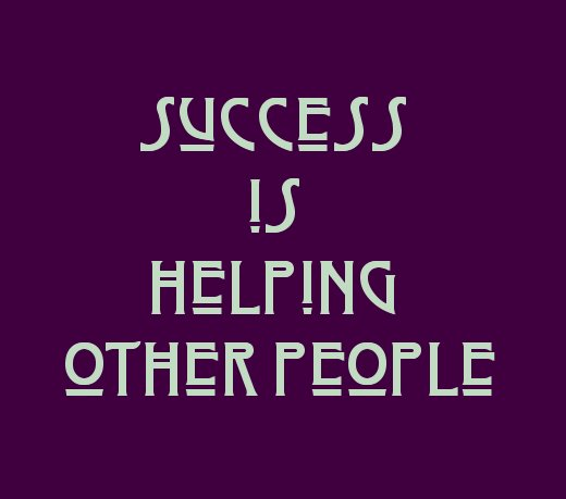 Love Helping Others Quotes: Dishfunctional Designs: Success Is Helping Other People