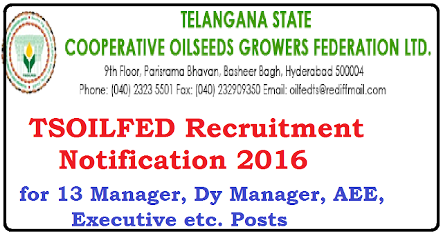 TSOILFED Recruitment 2016 - 13 Manager, Dy Manager, AEE, Executive etc. Posts|TSOILFED Recruitment 2016 Notification /2016/06/tsoilfed-recruitment-2016.html