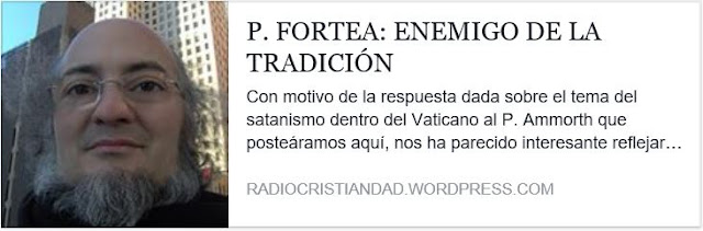 https://radiocristiandad.wordpress.com/2010/03/04/p-fortea-enemigo-de-la-tradicion/