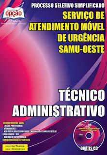 Apostila Concurso CIS-URG SAMU OESTE-MG - TÉCNICO ADMINISTRATIVO.