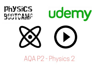 https://www.udemy.com/aqa-physics2