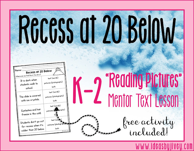 Ideas by Jivey uses the mentor text Recess at 20 Below to teach about details in text and pictures / photographs. Get a free activity in the post with the step-by-step directions to teach the skill with the book.