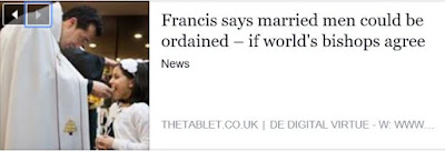 http://www.thetablet.co.uk/news/659/0/pope-francis-married-men-could-be-ordained-priests-if-world-s-bishops-agree-on-it