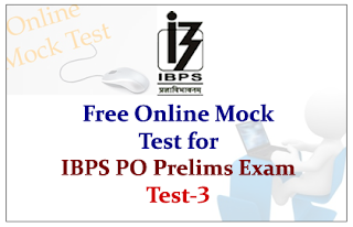 Warm Up Yourself-Free Online Mock Test for IBPS PO 2015 Prelims Exam - Test-3