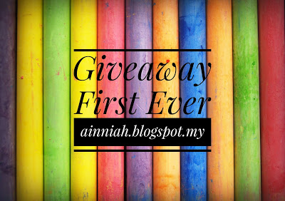 Giveaway First Ever ainniah.blogspot.my