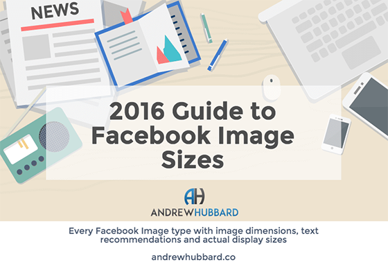 Chỉnh sử Sizes ảnh facebook 2016 [Infographic]