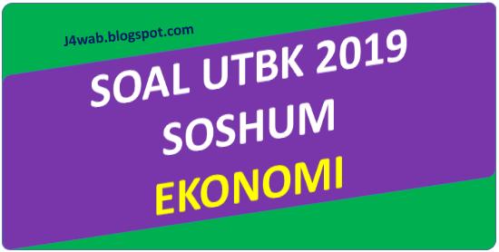 Soal UTBK 2019 Ekonomi dan Pembahasan
