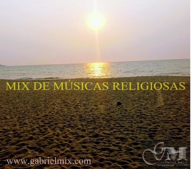 MIX RELIGIOSA-DJ GABRIEL MIX