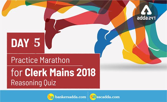 Reasoning Quiz For IBPS Clerk Mains: 30th December 2018