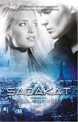 K. A. Tucker - Sadakat