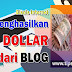 Beberapa Cara Hasilkan Ratusan Dollar Perbulan dari Blog