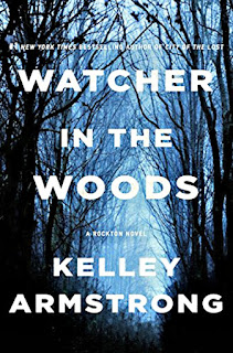 Book Review: Watcher in the Woods by Kelley Armstrong - Loved revisiting Casey, Eric, Will, and the other residents.