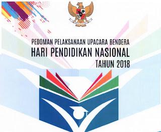 Pedoman Upacara Hari Pendidikan Nasional Tahun 2018