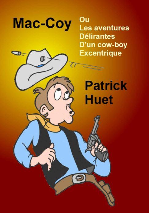 Mac-Coy de Patrick Huet