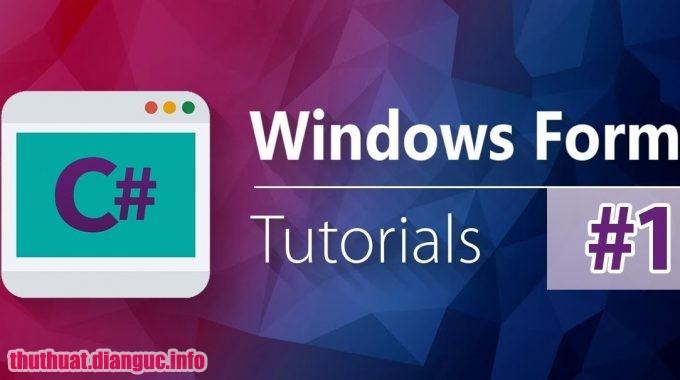 Share khóa học video Lập trình C# với WinForm: 10 ứng dụng