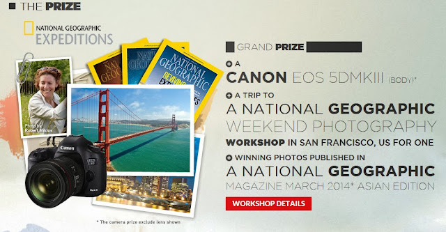 """Explore to Inspire"" Photo contest Prize list by National Geographic Channel & Canon"