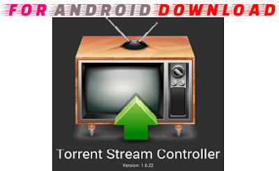 Download Torrent Stream Controller 1.6.22 Android Apk - Watch Full HD Premium Cable Channel Live Tv On Android