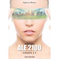 http://www.lesdessousdelaplume.fr/2016/03/chronique-ale-2100-update-12-sophie.html