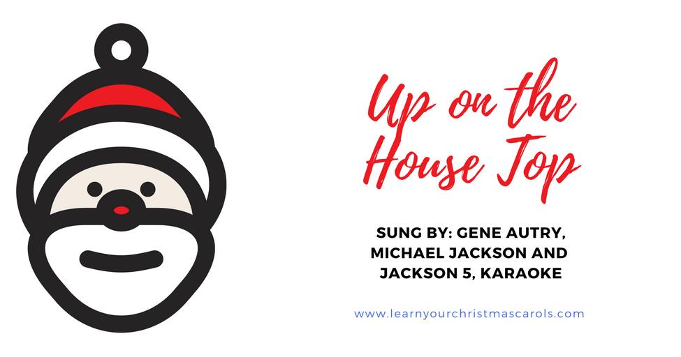 Learn Your Christmas Carols: Up on the Housetop - Lyrics, Video, MP3, Karaoke