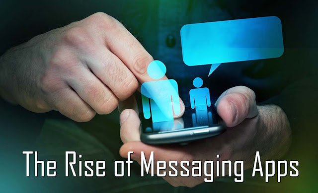 The Rise of Messaging Apps
