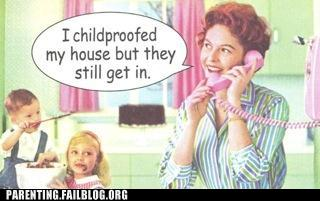 parenting funny fail childproofed house