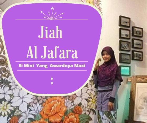 Jiah Al Jafara Si Mini Yang  Awardnya Maxi