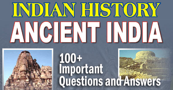 100+ Important Ancient Indian History Objective Questions and Answers