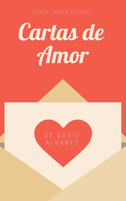 Cartas de amor de david alvarez