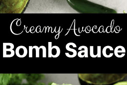 Creamy Avocado Bomb Sauce Recipe