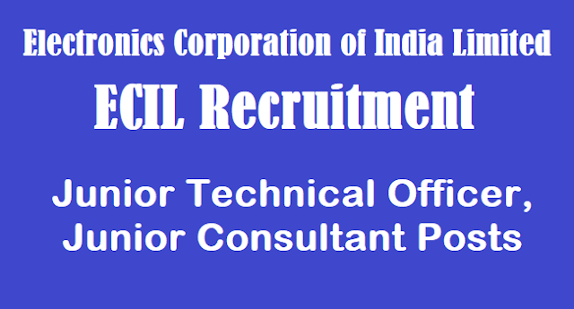 TS Jobs, latest jobs, ECIL Recruitment, Junior Technical Officers Jobs, Junior Consultant Jobs, ECIL Hyderabad Recruitment
