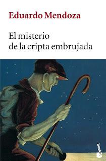 """""""El misterio de la cripta embrujada"""" de Eduardo Mendoza"""