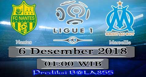 Prediksi Bola855 Nantes vs Marseille 6 Desember 2018