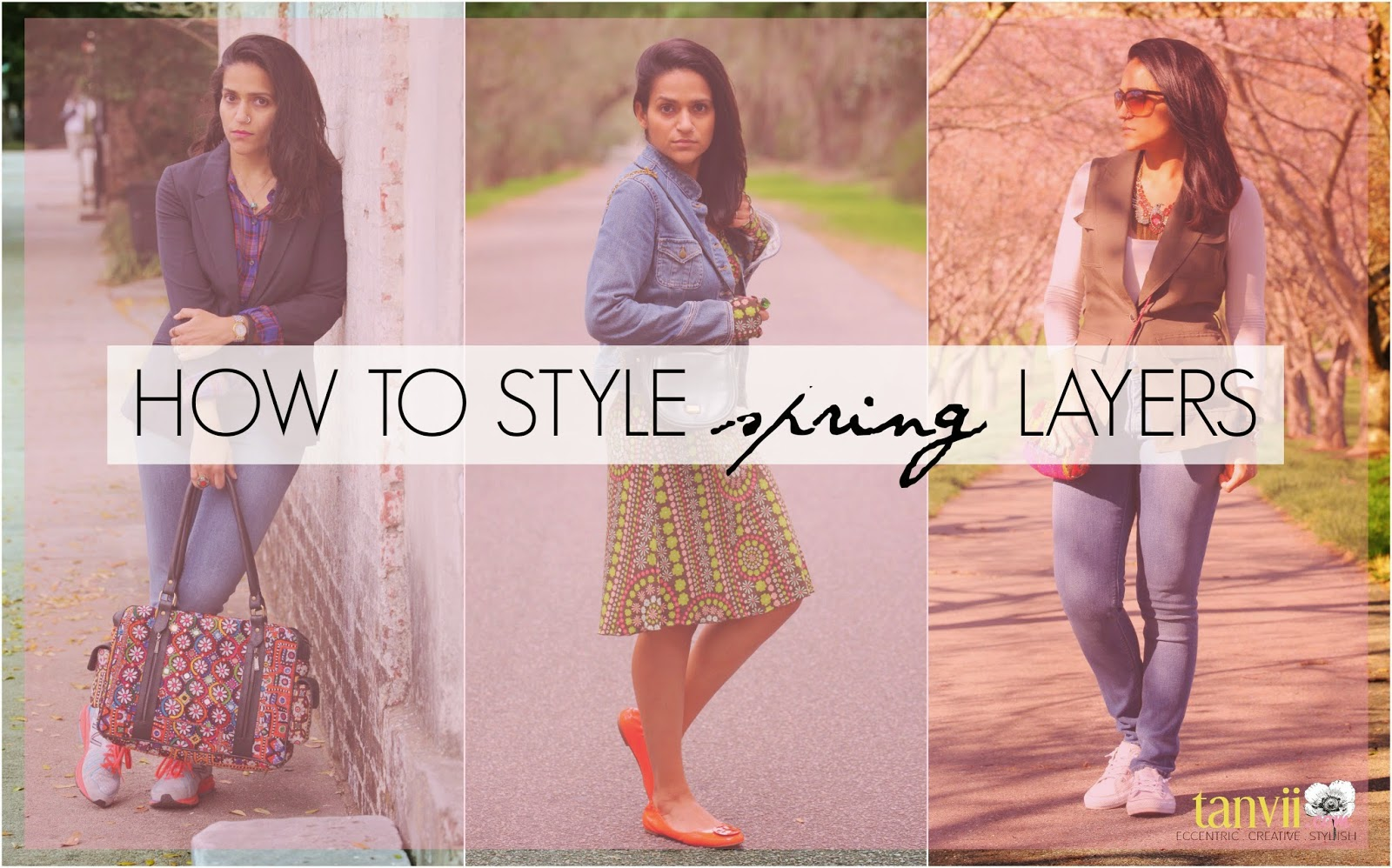 How To Style Spring Layers, Tanvii.com