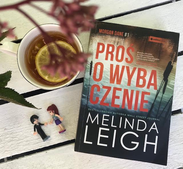 Melinda Leigh - Proś o wybaczenie
