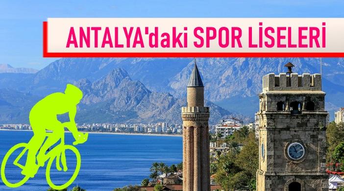 ANTALYA'DAKİ SPOR LİSELERİ
