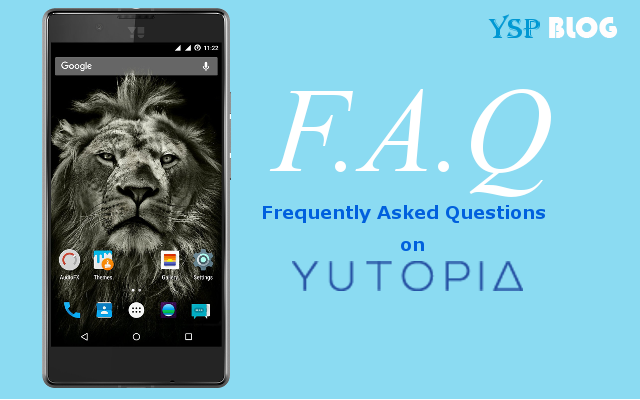 Frequently Asked Questions (FAQs) on YU Yutopia (YU5050)